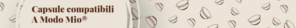 Vendita online capsule compatibili Lavazza A Modo Mio® – Coff-e